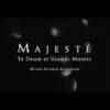 VIDEO 8 – Majesté